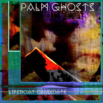 Lifeboat Candidate by Palm Ghosts