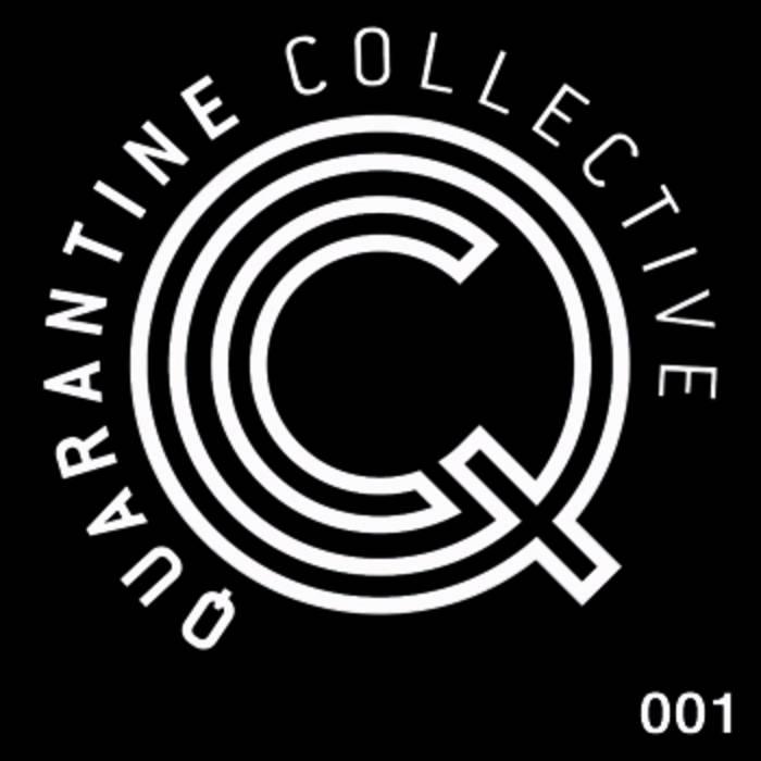 Qc001 Quarantine Collective