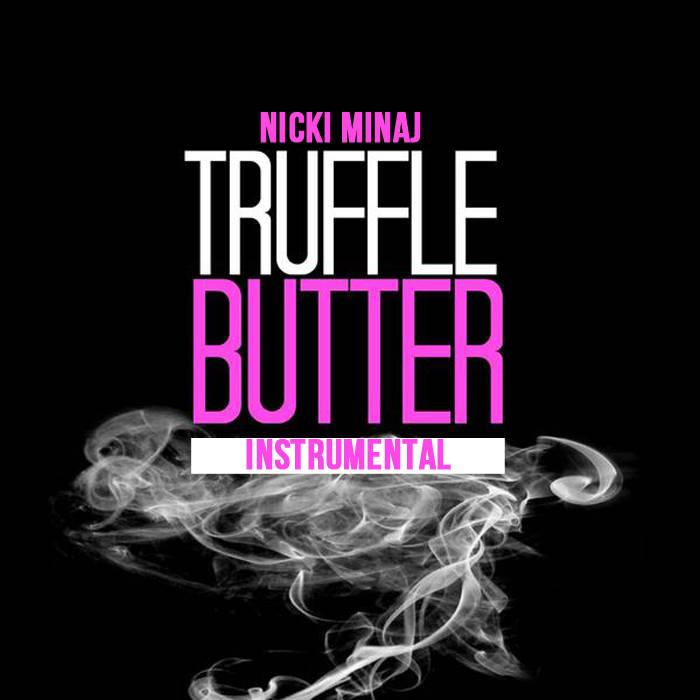 nicki minaj ft drake truffle butter free mp3