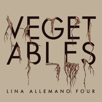 Vegetables by Lina Allemano Four