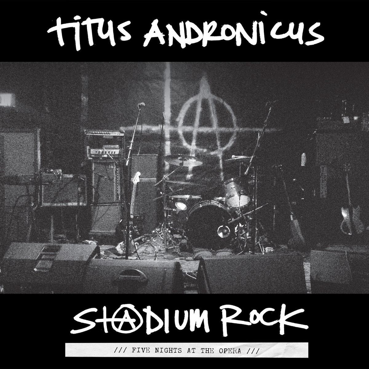 S+@dium Rock : Five Nights at the Opera | Titus Andronicus