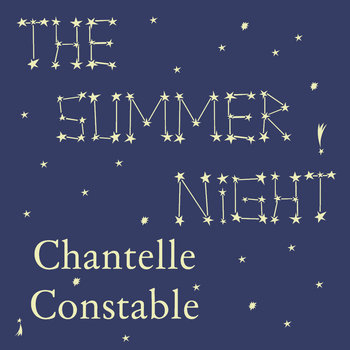 The Summer Night by Chantelle Constable