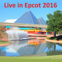 Live at Epcot - February 2016 cover art