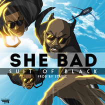 Suit Of Black - She Bad cover art