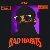 Bad Habits (ChopNotSlop Remix) cover art