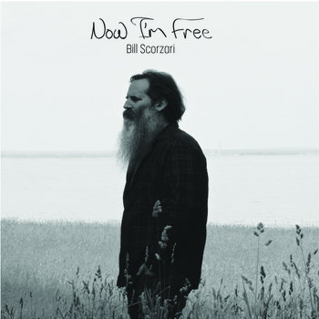 Now I'm Free by Bill Scorzari