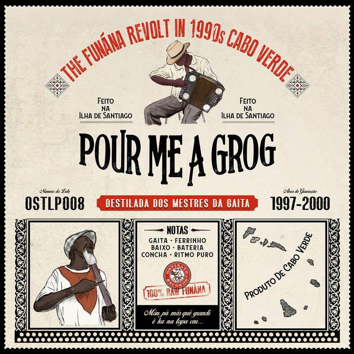 Pour Me A Grog - The Fun�na Revolt In 1990s Cabo Verde
