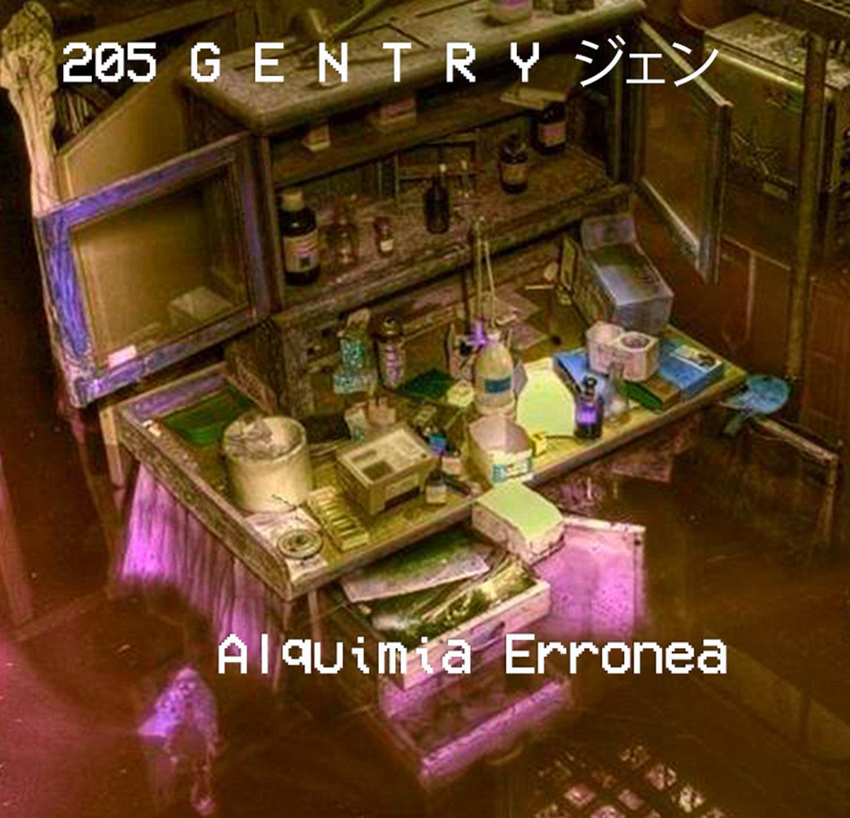205 G E N T R Y ジェン - Alquimia Erronea