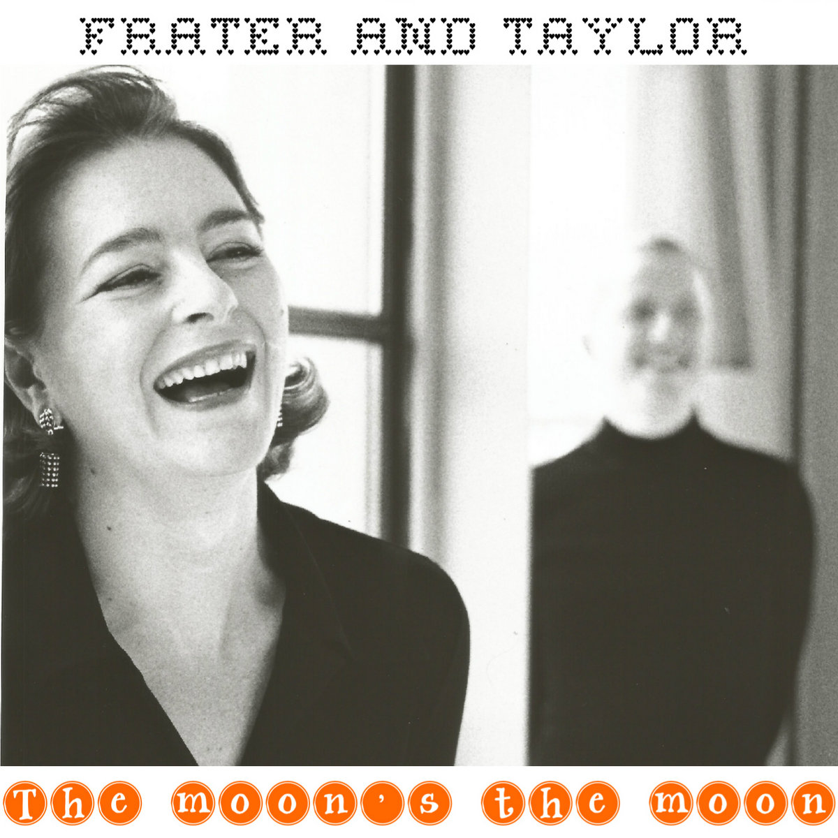 The moon's the moon by Frater and Taylor