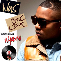 One Love ft Nas & Whodini cover art
