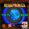 Bass Mekanik Presents: Bassotronics - The Future is Bass