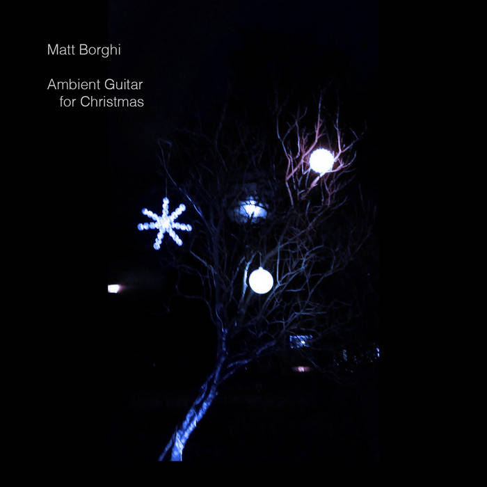 Ambient Guitar for Christmas