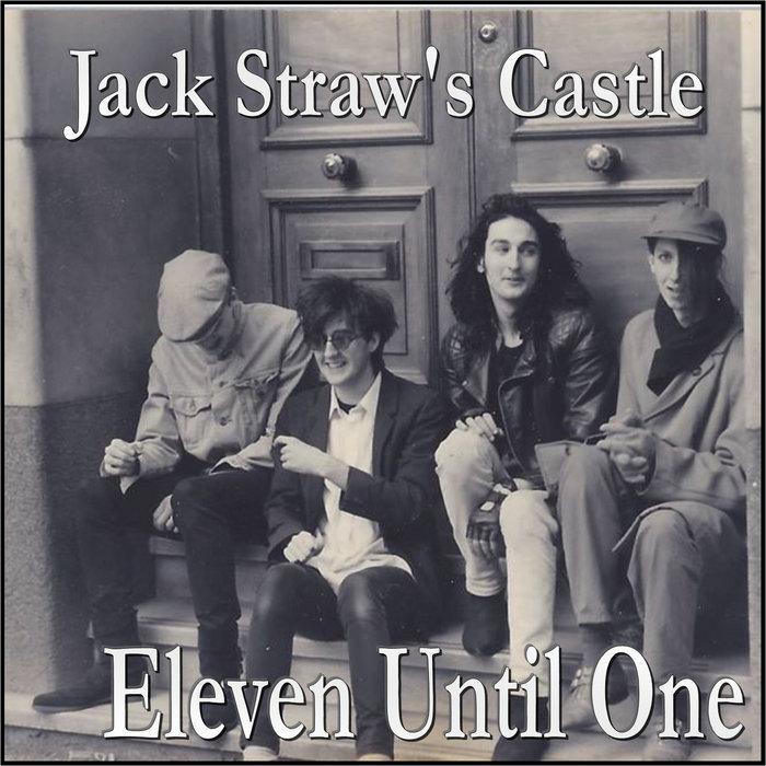 Eleven Until One Jack Straws Castle