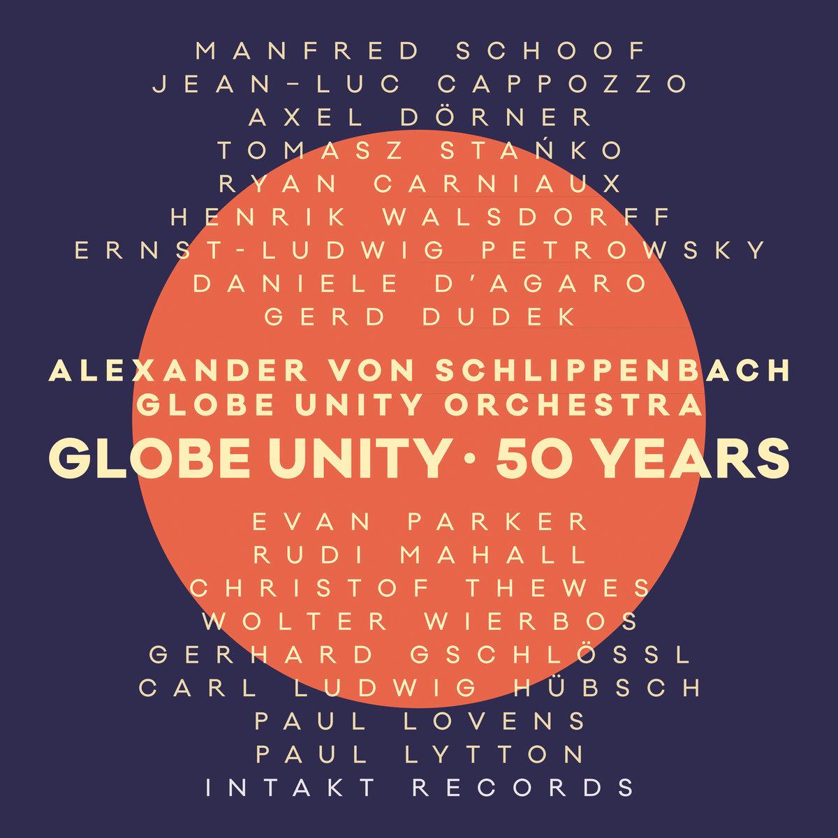Globe Unity – 50 Years | Intakt Records