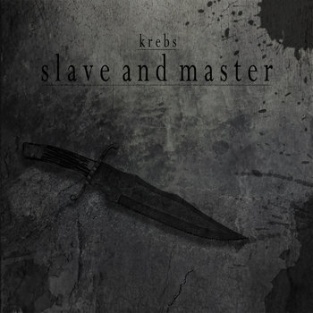 Slave And Master by Krebs