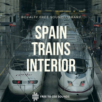 Train Interior Sounds Room Tone Spanish High Speed Trains cover art