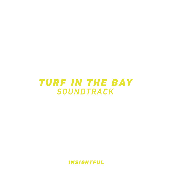 TURF IN THE BAY SOUNDTRACK cover art