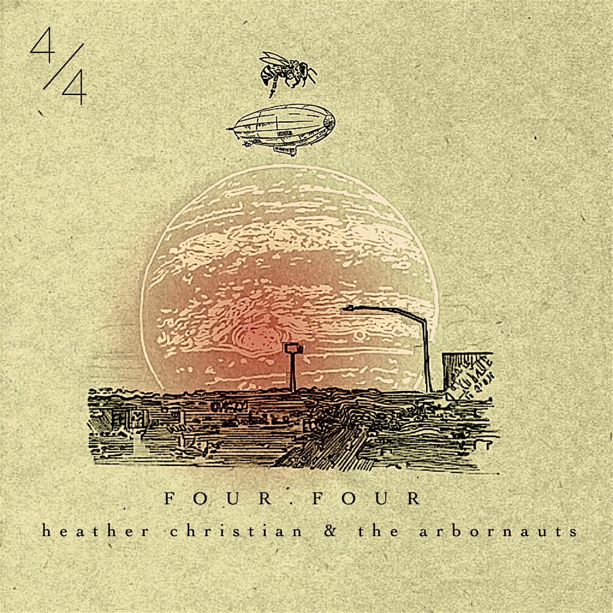 FOUR.FOUR: 4/4   Heather Christian & The Arbornauts