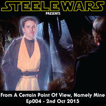 From A Certain Point Of View, Namely Mine - Ep004 - 2nd Oct 2015 cover art