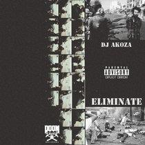 DJ AKOZA - ELIMINATE cover art
