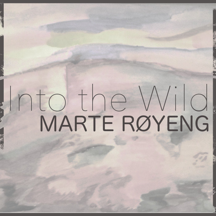 Into the Wild by Marte Røyeng