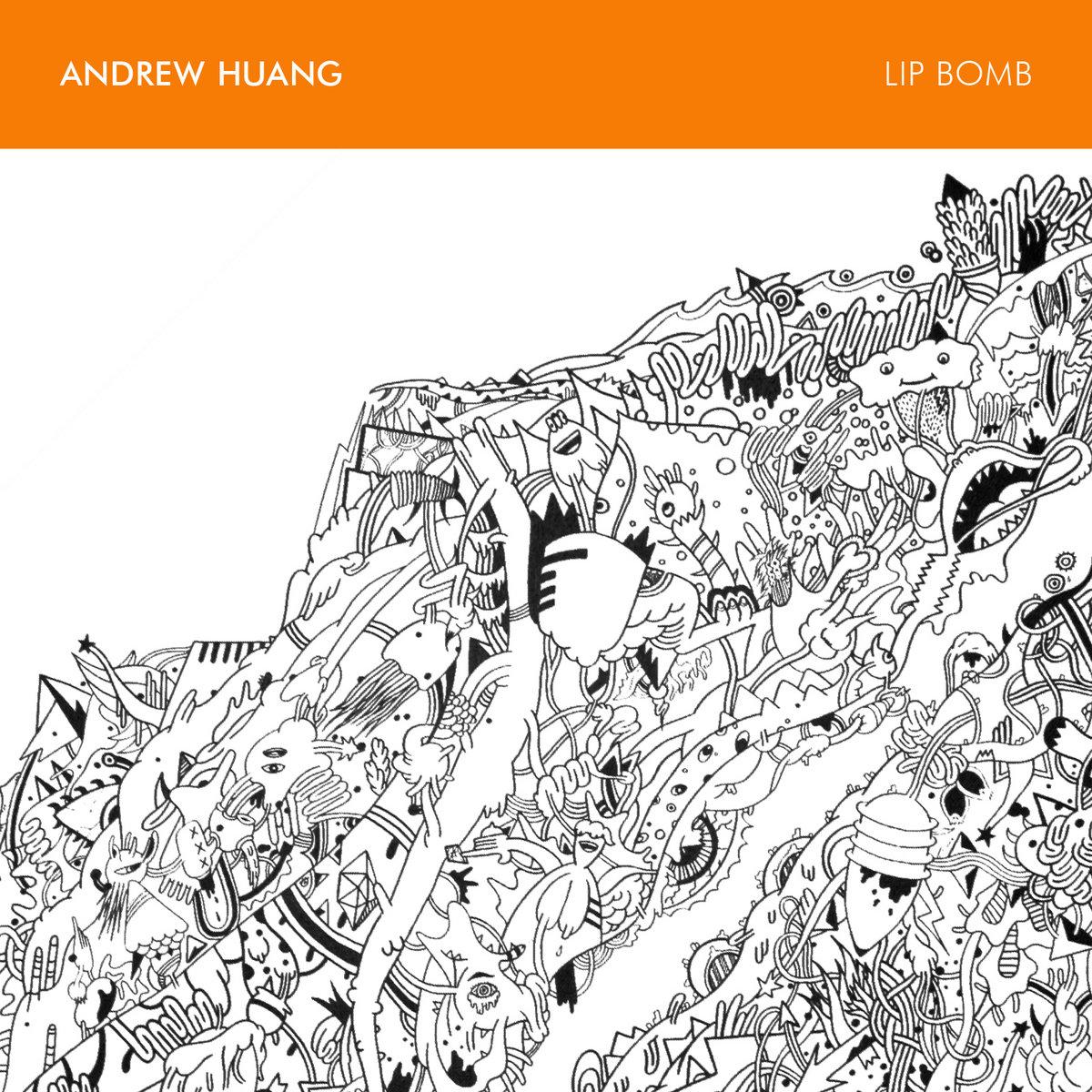 Lip Bomb   Andrew Huang