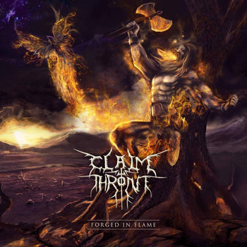 Forged In Flame by Claim The Throne