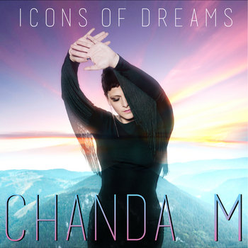 Icons of Dreams by Chanda M