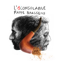 L'1consolable rappe Brassens cover art