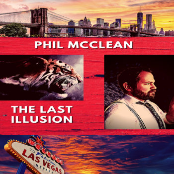 The Last Illusion (Ode To Clive Barker) by Phil McClean