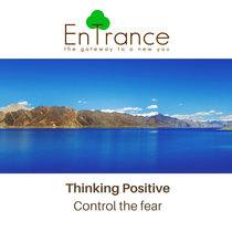 Thinking Positive – Control the fear cover art