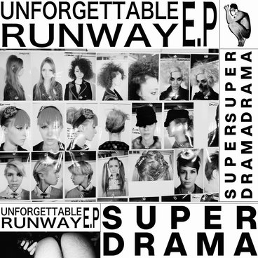Unforgettable Runway EP main photo