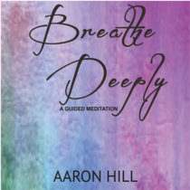 Breathe Deeply (A Guided Meditation) cover art