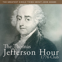 The Greatest Single Thing About John Adams cover art