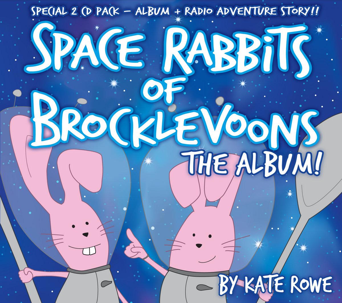 Space Rabbits of Brocklevoons | Kate Rowe