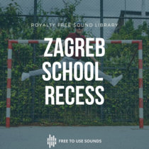 School Recess Sound Library   Sounds Of Zagreb cover art