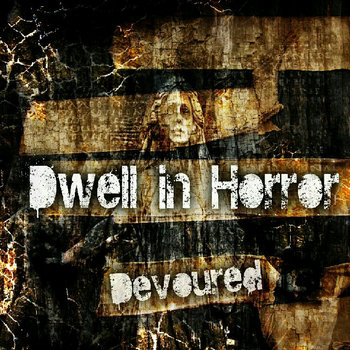 Devoured by Dwell in Horror