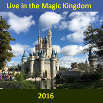 Live in the Magic Kingdom - with Food! cover art