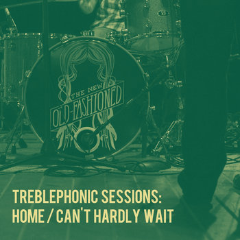 Treblephonic Sessions Vol. 1 by The New Old-Fashioned