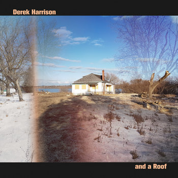 And a Roof by Derek Harrison