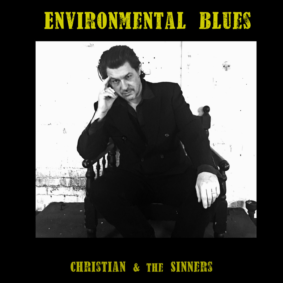 Environmental Blues by Christian & the Sinners