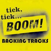 Tick Tick Boom - Backing Tacks cover art