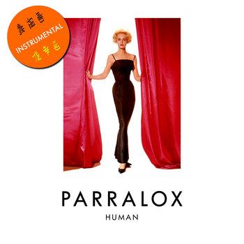 Parralox - Human (Demo V1 Instrumental)