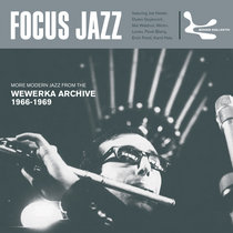 Focus Jazz - Modern Jazz From The Wewerka Archive (1966-1969) – compiled by Jazzanova & Stephan Steigleder cover art