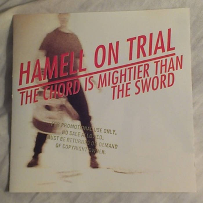 The Chord Is Mightier Than The Sword Hamell On Trial