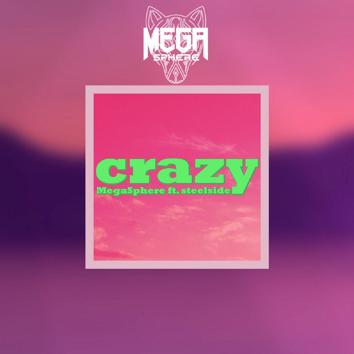 Crazy (Acapella)   MegaSphere