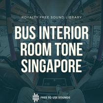 Bus Interior Sounds Bus Interior Sound Effects Singapore cover art