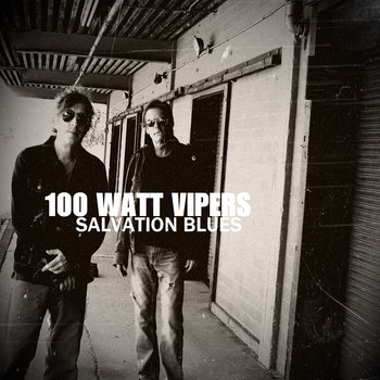 SALVATION BLUES by 100 Watt Vipers