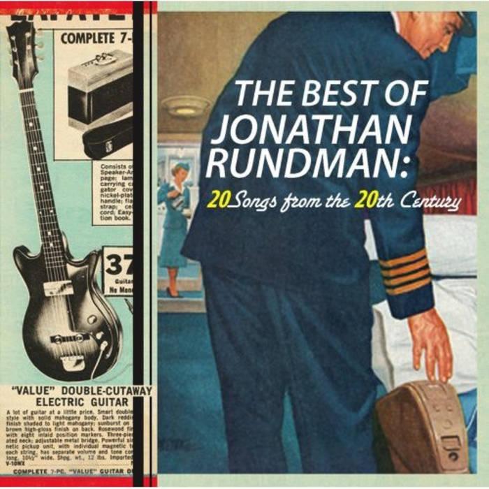 20 Songs From The 20th Century Jonathan Rundman