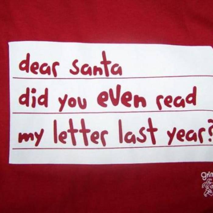 Dear Santa | Homeboy Steve